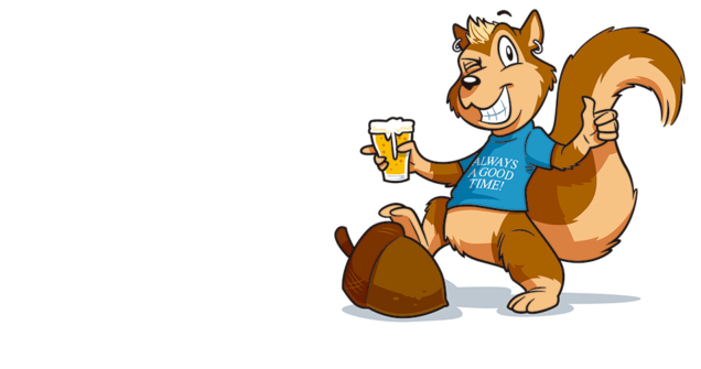 winking spikey haired squirrel with a beer in one hand and a thumb up on the other stepping on an acorn and wearing a blue shirt that reads always a good time